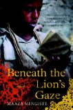 2 Sentence Review: Beneath the Lion's Gaze by Maaza Mengiste