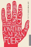 2 Sentence Review: Extremely Loud & Incredibly Close by Jonathan Safran-Foer