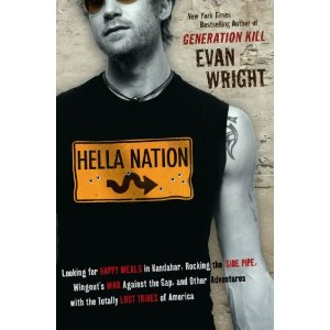2 Sentence Review: Hella Nation by Evan Wright