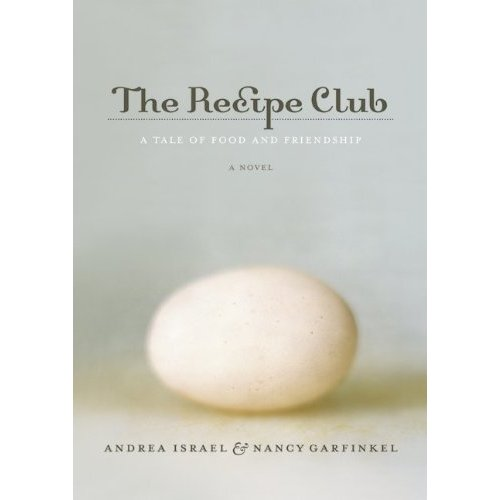 2 Sentence Review: The Recipe Club By Andrea Israel & Nancy Garfinkel
