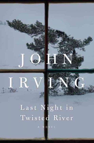 2 Sentence Review: Last Night in Twisted River by John Irving