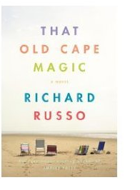 2 Sentence Review: That Old Cape Magic by Richard Russo