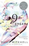 2 Sentence Review: number9dream by David Mitchell (novel)